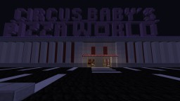 Circus Baby's Pizza World Minecraft Map & Project