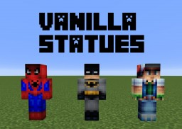 [1.12.2] Vanilla Statue Pack | Customizable Player Statues! (POP REEL!) Minecraft Texture Pack