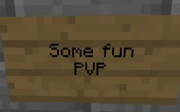 Just some Fun PVP Minecraft Project