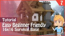 16x16 Survival Base - Beginner Friendly! Minecraft Project