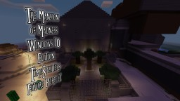 TimeSplitters The Mansion of Madness (Windows 10 Edition) Minecraft Map & Project
