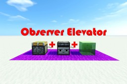 NEW : Observer Elevator Minecraft Project