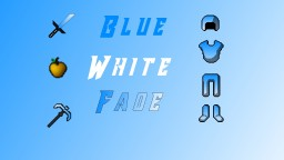 Blue White Fade 1.8 - 1.12.2 Minecraft Texture Pack