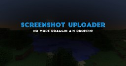 Screenshot Uploader V1.0 Minecraft Mod