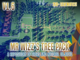 Mr Wizz's Tree Pack v1.6 [260+ Schematics] Custom Trees of All Sorts and Much More! Minecraft Map & Project