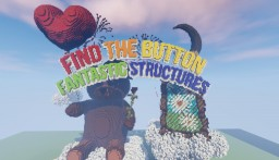 Find The Button : Fantastic Structures v1.0 Minecraft Project