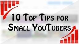 10 Top Tips for Small YouTubers Minecraft