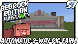 Automatic 2-Way Pig Farm Tutorial Minecraft Map & Project