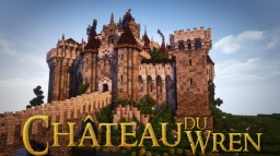 Cháteau Du Wren - DOWNLOAD Minecraft
