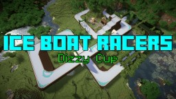 Ice Boat Racers : Dizzy Cup Minecraft