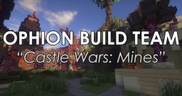 Castle Wars: Mines Minecraft Map & Project