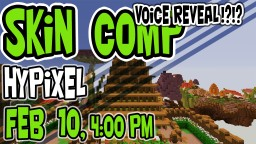 Voice Reveal + Hypixel Skin Comp Minecraft Blog