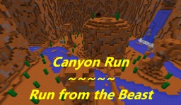 Canyon Run - Run from the Beast Minecraft Project