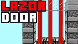 LAZOR DOOR SECURITY! [Redstone Tutorial] Minecraft Blog Post