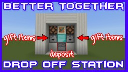 Weapon/Armor Drop Off Station w/Gift Minecraft Map & Project
