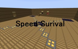 Speed Survival-by Gummix3 Minecraft Project