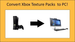 How to Convert a Minecraft Xbox360 Texture Pack toPC! Minecraft Blog