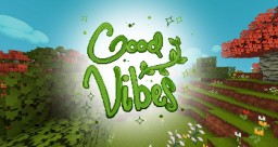 GoodVibes - Stylized Pack | Optifine | CTM | Random Mobs | Custom Sky Minecraft