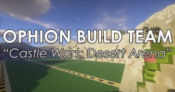 Castle Wars: Desert Arena Minecraft Map & Project