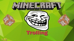 Trolling in Only One Command! 1.12 Minecraft Map & Project