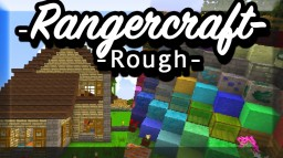 Rangercraft ROUGH 🗻🌋 | the rough look | 1.12.2 | Better Skies | Random Mobs | CTM | BumpMap Minecraft Texture Pack