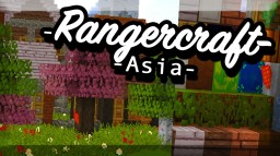 ASIA - Rangercraft ⛩🐉🐲 | | 1.12 | Better Skies | Random Mobs Minecraft Texture Pack