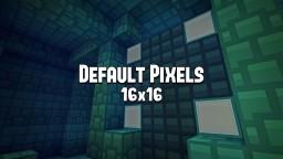 [16x16] Default Pixels Minecraft Texture Pack
