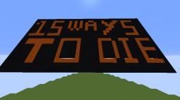 15 WAYS TO DIE Minecraft Map & Project