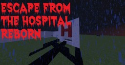 Escape from the Hospital: Reborn Minecraft Map & Project