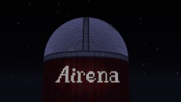 [PVP] Airena Minecraft Map & Project