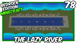 Lazy River Tutorial Bedrock Edition Minecraft Project