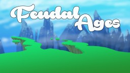 FeudalAgesMC Minecraft