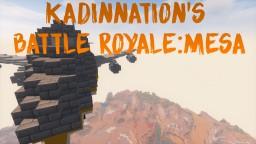 KadinNation's Battle Royale:Mesa Minecraft Map & Project