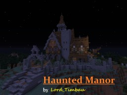 Haunted Manor / Medieval Villa 1.12.x Minecraft Project