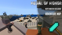 [MCPE] Medal Of Honor (Adventure Map) Minecraft Map & Project