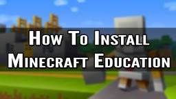 How To Install Minecraft Education Edition Minecraft Blog Post