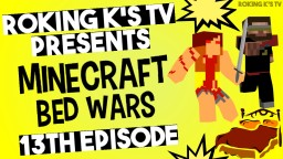 What is it about Bed Wars I like so much? Minecraft Blog Post