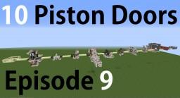 10 Piston Doors Episode 9 Minecraft Map & Project