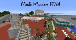 Magic Kingdom 1976! Minecraft Map & Project