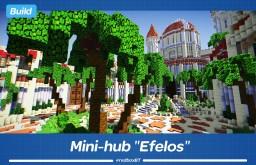 """Mini-hub """"Efelos"""" Minecraft Project"""
