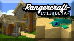 |🐢|  🌲🌳🏞 RANGERCRAFT  - HUGE UPDATE - 1.13 compatible Minecraft
