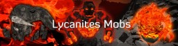 [1.12.2] [Forge] Lycanites Mobs - Strange and Deadly Creatures! Minecraft