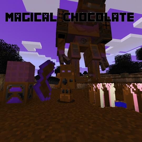 Popular Mod : Magical Chocolate Mod