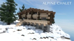 CHÂLET ALPIN - ALPINE CHALET Minecraft Map & Project