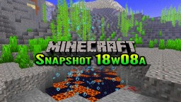 Minecraft Snapshot 18w08a | Underwater Caves and Ravines Minecraft Blog Post