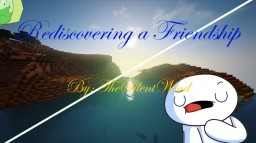 Fan Fiction for TheOdd1sOut & Peridot XJ9 | Rediscovering a Friendship | TheSilentWind Minecraft Blog Post