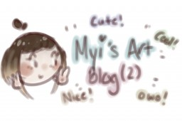 Myi's Art Blog (2) Minecraft Blog Post