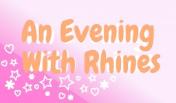An Evening With Rhines 25♥2 Minecraft Blog Post