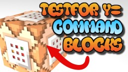 command block testfor y= Minecraft Map & Project