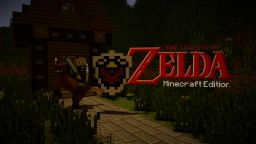 1.8.9 Zelda Minecraft Edition version 0.1.1 Minecraft Map & Project